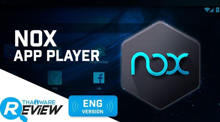 Nox App Player là phần mềm giả lập Android trên máy tính cá nhân